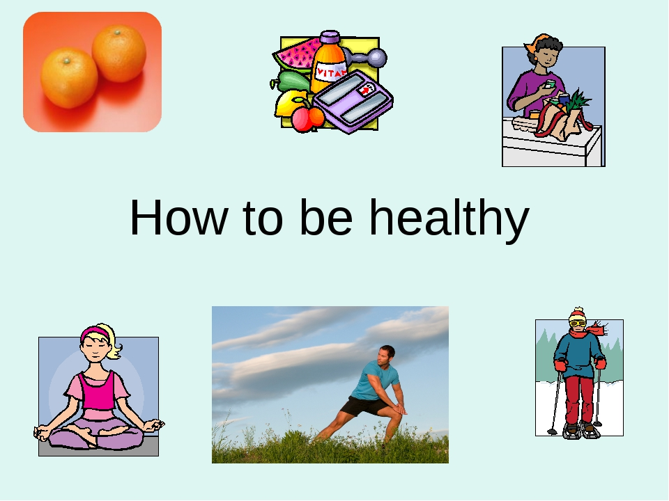 How to be a healthy teenage girl?